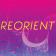reorient slide1